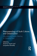 Phenomenology of Youth Cultures and Globalization
