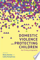 Domestic Violence And Protecting Children PDF