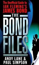 The Bond Files