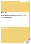 Cultural Problems within International Joint Ventures in China