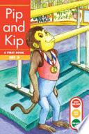 Pip and Kip