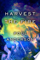 Harvest the Fire