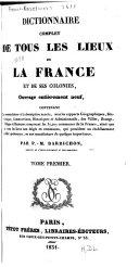 Dictionnaire complet de tous les lieux de la France et de ses colonies