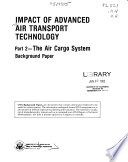 Impact of Advanced Air Transport Technology: The air cargo system