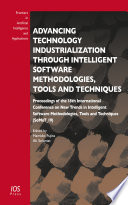 Advancing Technology Industrialization Through Intelligent Software Methodologies  Tools and Techniques