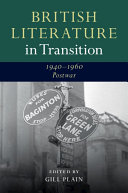 British Literature in Transition  1940   1960  Postwar