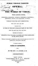 Publii Virgilii Maronis Opera  Or  The Works of Virgil