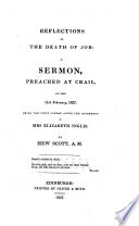 Reflections on the death of Job  a sermon  on Job xlii  17      after the interment of Mrs  E  Inglis