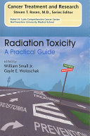 Radiation Toxicity  A Practical Medical Guide