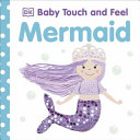 Mermaid  Baby Touch and Feel Book PDF