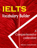 IELTS and TOEFL  Vocabulary Builder