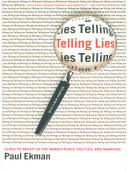 Telling Lies: Clues to Deceit in the Marketplace, Politics, and Marriage (Revised Edition)