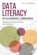 Data Literacy in Academic Libraries
