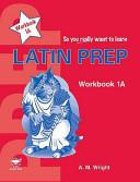 Latin Prep Book 1 Workbook A