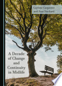 A Decade of Change and Continuity in Midlife Book