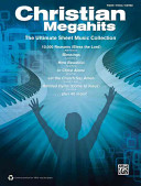Christian Megahits    the Ultimate Sheet Music Collection