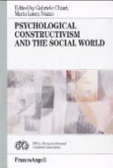 Psychological Constructivism and the Social World
