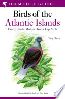 A Field Guide to the Birds of the Atlantic Islands Book