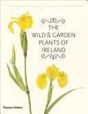 The Wild Garden Plants Of Ireland Book