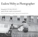 Eudora Welty as Photographer
