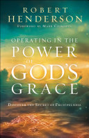 Operating in the Power of God's Grace Pdf/ePub eBook