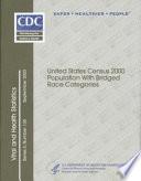U S  Census 2000 Population with Bridged Race Categories Book