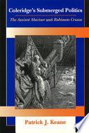 Coleridge s Submerged Politics