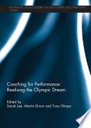 Coaching For Performance Realising The Olympic Dream