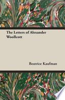The Letters of Alexander Woollcott