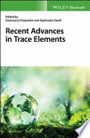 Recent Advances in Trace Elements Book