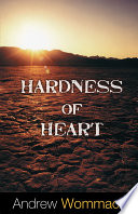 Hardness of Heart