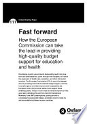 Fast Forward  How the European Commission can take the lead in providing high quality budget support for education and health