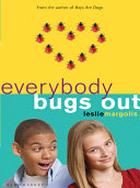 Everybody Bugs Out