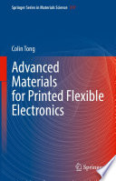 Advanced Materials for Printed Flexible Electronics Book