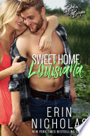 Sweet Home Louisiana  Boys of the Bayou Book 2