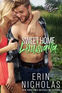 Sweet Home Louisiana (Boys of the Bayou Book 2) [Pdf/ePub] eBook