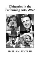 Obituaries in the Performing Arts, 2007