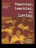 Teaching, Learning, and Loving