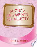 Suzie Segment of Poetry