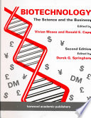 Biotechnology - The Science and the Business
