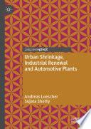 Urban Shrinkage  Industrial Renewal and Automotive Plants