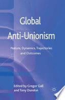 Global Anti Unionism