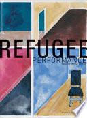 Refugee Performance