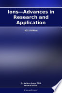 Ions—Advances in Research and Application: 2012 Edition