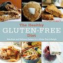 The Healthy Gluten Free Diet