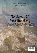 The Secret Of Mind And Body