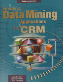 Building Data Mining Applications for CRM