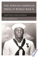 The African American Press In World War Ii