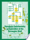 Petroleum Geochemistry in Exploration of the Norwegian Shelf