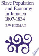 Slave Population and Economy in Jamaica  1807 1834